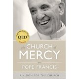 The Church of Mercy Pope Francis